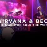 Бэк и живые участники Nirvana исполнили The Man Who Sold The World. Видео